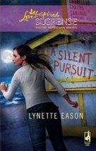 A Silent Pursuit [Paperback] [Jan 01, 2009] Lynette Eason - $6.99