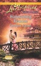 Homecoming Reunion (Love Inspired Large Print) [Dec 18, 2012] Aarsen, Ca... - $3.98