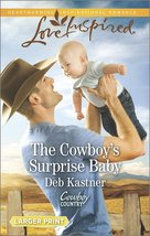 The Cowboy's Surprise Baby (Cowboy Country) [Mass Market Paperback] [Jul... - $3.00