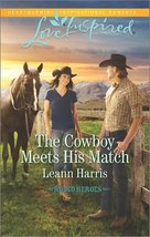 The Cowboy Meets His Match (Rodeo Heroes) [Mass Market Paperback] [May 2... - $3.98