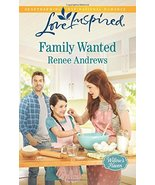 Family Wanted (Willow's Haven) [Jul 21, 2015] Andrews, Renee - $2.00