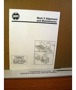 Manual /Booklet Mark V Alignment and Maintenance PL-5180 7/87 1987 - $8.99