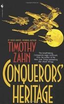 Conquerors' Heritage (The Conquerors Saga, Book Two) [Paperback] Zahn, T... - $1.91