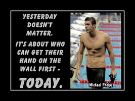 Michael Phelps Swimmer, Swimming Motivation Poster, Yesterday Doesn't Ma... - $17.99+