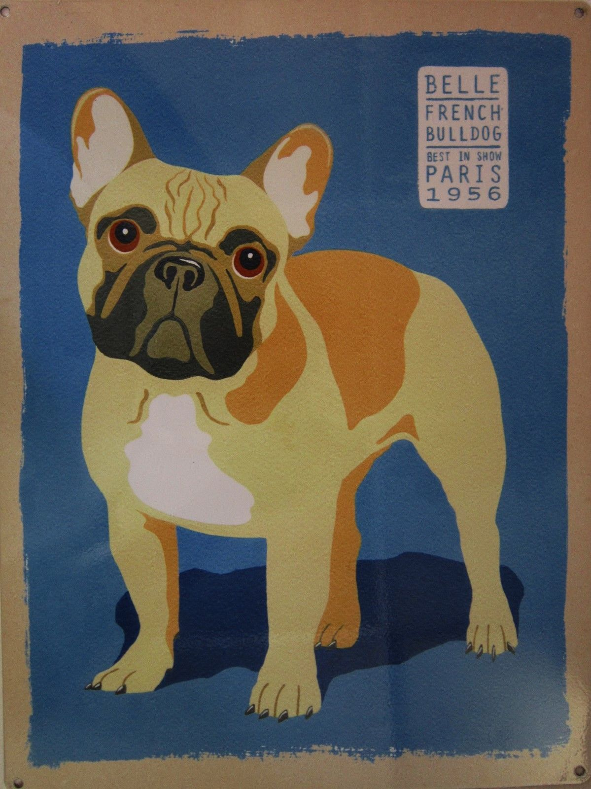 Belle French Bulldog Metal Sign - $19.95