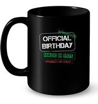 Italian Birthday Made In 1975 Born In Italy Gift Coffee Mug - $13.99+