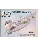 A-7 Corsair In Action Aircraft No. 22 - $9.75