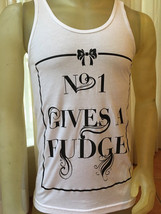No One Gives A Fudge Tank Top S, M,  XL  Singlet  Vest white American Apparel - $15.99