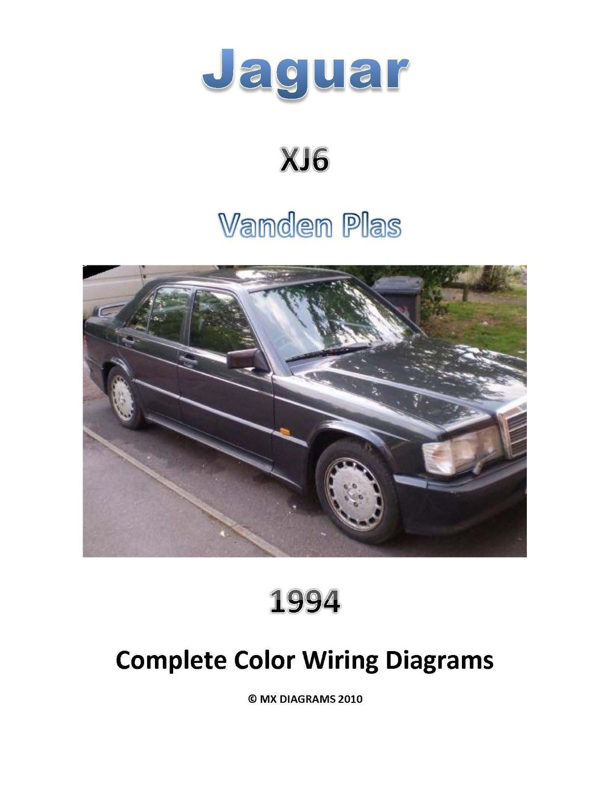 S l1600. S l1600. Jaguar XJ6 Vanden Plas 1994 94 complete color wiring  diagram schematic digital; Jaguar ...
