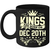 Kings Are Born On December 20th Birthday 11oz Coffee Mug Gift - $15.95
