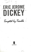 Tempted By Trouble - By Eric Jerome Fickey - $5.95