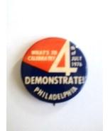 Bicentennial Protest Pin - $12.00