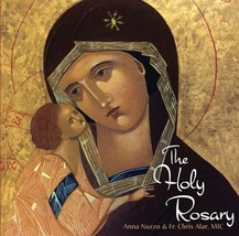 THE HOLY ROSARY by Anna Nuzzo & Fr. Chris Alar, MIC