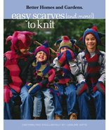 Easy Scarves (and More!) to Knit - Better Homes and Gardens - $17.82