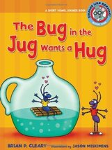 The Bug in the Jug Wants a Hug: A Short Vowel Sounds Book (Sounds Like R... - $8.25