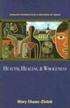 Health, Healing, And Wholeness: Engaging Congregations In Ministries Of ... - $15.73