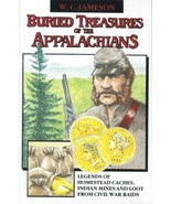 Buried Treasures of the Appalachians ~ Lost & Buried Treasure - $11.95