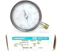 """ASHCROFT 25-1009AW-02L PRESSURE GAUGE 2-1/2"""" 0-30PSI 30# 1BAE3463-008 238A460-01"""