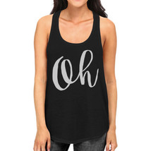 Oh Womens Typography Calligraphy Funny Sleeveless Black Tank Top - $14.99