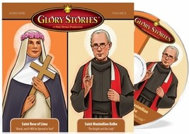 Glory Stories - Saint Rose of Lima & Saint Maximilian Kolbe