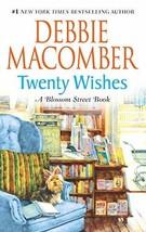 Twenty Wishes (A Blossom Street Novel) Macomber, Debbie - $1.63