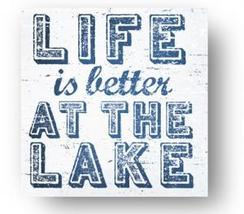Lake Sign  Rustic Wooden Sign  Life Is Better At The Lake  17 x 17  Item... - $40.00