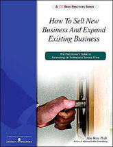 How To Sell New Business and Expand Existing Business | Alan Weiss - $19.97