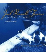 Jack Russell Terriers and Their Friends: Delightful Photographs : New Ha... - $10.84