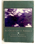 Textbook An Overview of America Curtis B Solberg 1997 Santa Barbara City... - $10.86