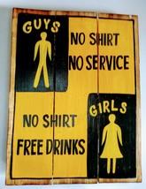 Men No Shirt No Service Ladies Free Drinks Bar Pub Fun Retro Wood Sign 1... - $19.79
