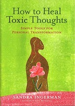 How to Heal Toxic Thoughts: Simple Tools for Personal Transformation Ingerman, S image 3