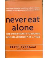Never Eat Alone by Keith Ferrazzi, Tahl Raz, Business Communication, M... - $13.69