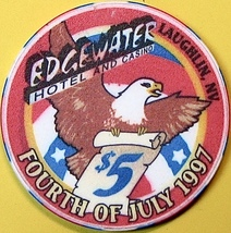 $5 Casino Chip, Edgewater, Laughlin, NV. July 4, 1997. O62. - $6.50