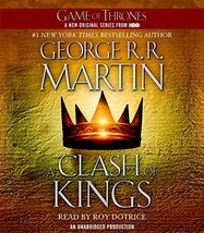 A Clash of Kings: A Song of Ice and Fire: Book Two [Audio CD] Martin, Ge... - $19.79