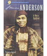Sterling Biographies®: Marian Anderson: A Voice Uplifted Jones, Victoria... - $1.83