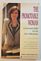 THE PROMOTABLE WOMAN Norma Carr-Ruffino 10 Essential Skills Business,W I... - $4.99