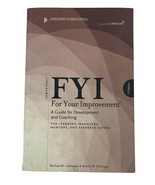FYI for Your Improvement : A Guide for Development and Coaching (5th Edi... - $51.47