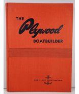 The Plywood Boatbuilder Charles F Chapman William H Koelbel - $44.99