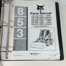 Bobcat 853 Parts Manual Book Part # 6722961 - $59.39