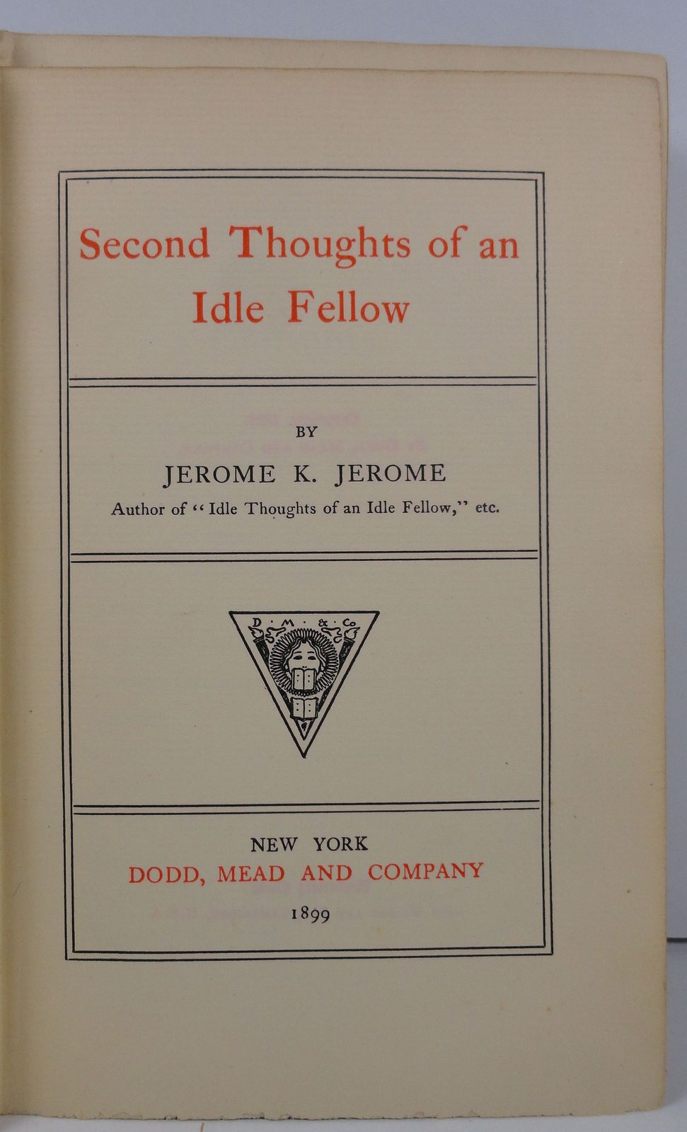Second Thoughts of an Idle Fellow by Jerome K. Jerome
