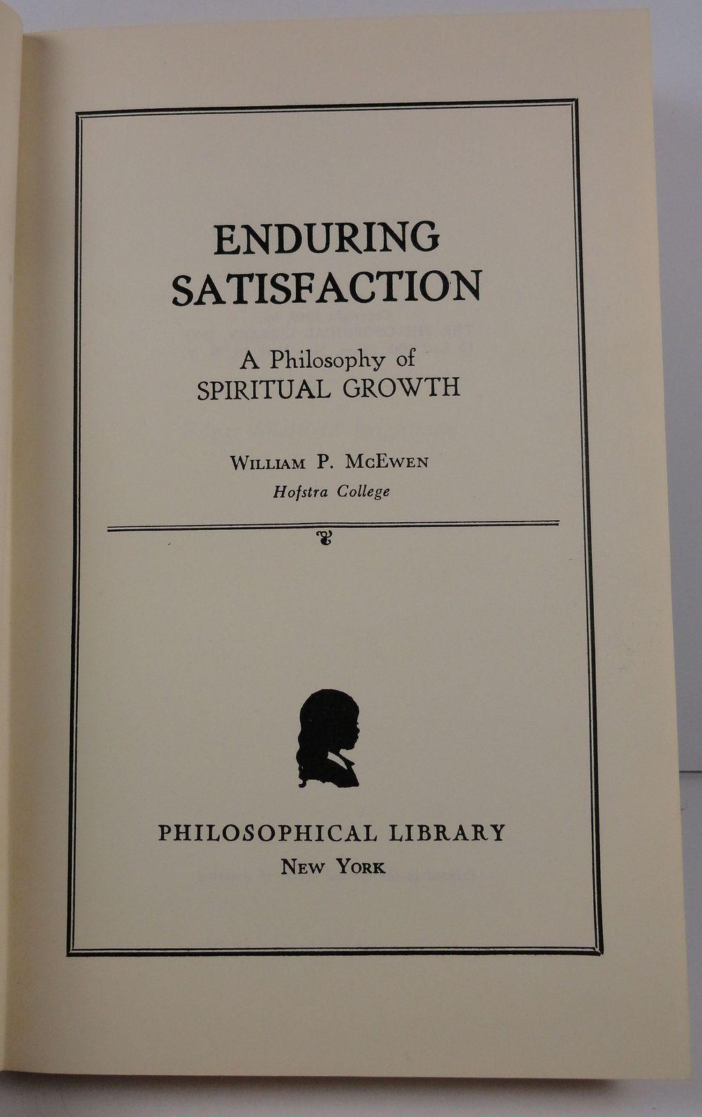 Enduring Satisfaction by William P. McEwen 1949