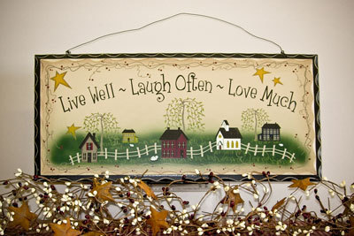 2480-Live Well Laugh Often Love Much Wood Hanging Sign
