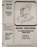"""Sears Craftsman 8-1/4"""" Compound Miter Saw Model 113.234681 Owner's Manua... - $13.85"""