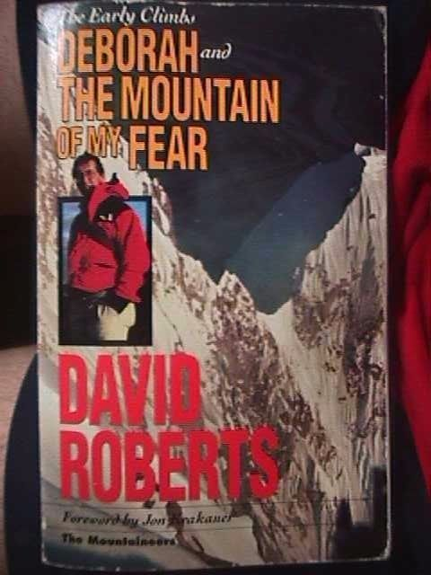 Primary image for The Early Climbs: Deborah - The Mountain of My Fear by David Roberts...