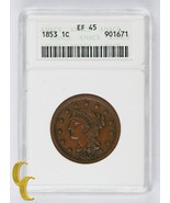 1853 Braided Hair Large Cents 1c Graded Extra Fine XF45 by ANACS - $58.41