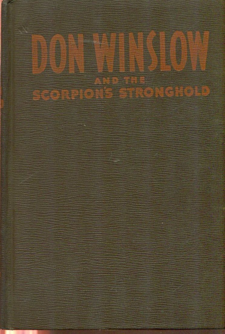 Primary image for DON WINSLOW & Scorpion's Stronghold by Frank V Martinek (1946) Whitman HC