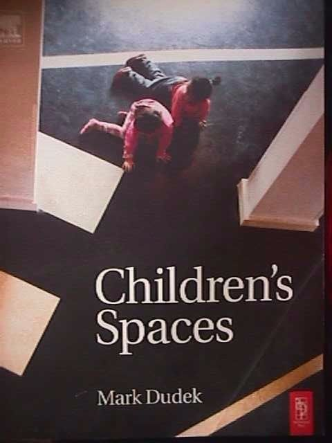 Primary image for Children's Spaces by Mark Dudek 9780750654265 (Paperback, 2005)