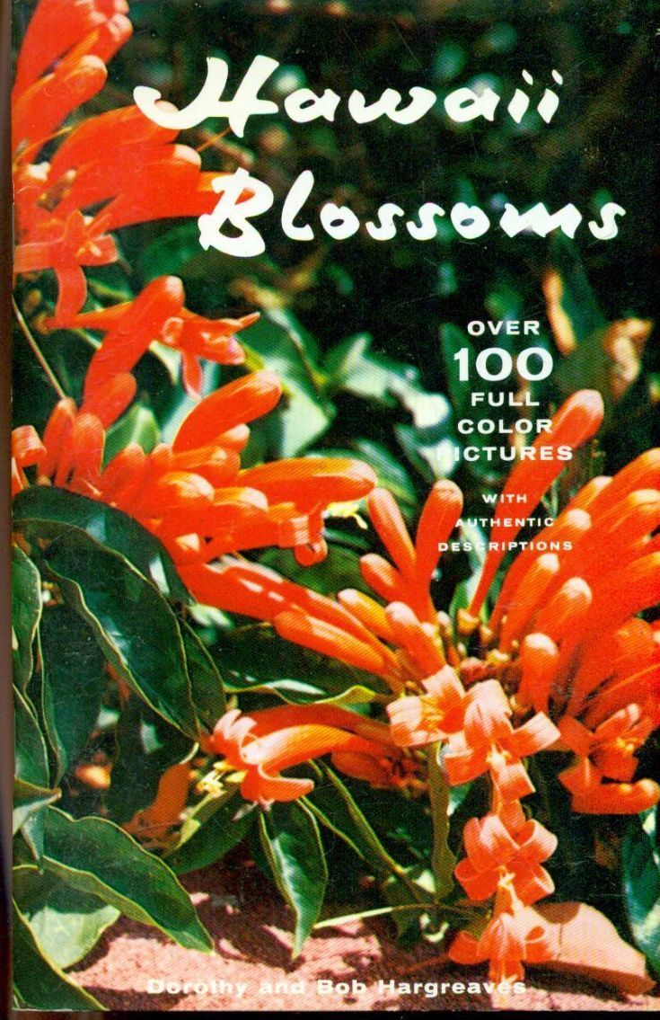 Primary image for HAWAII BLOSSOMS Dorothy & Bob Hargreaves (1958) Ross-Hargreaves color SC