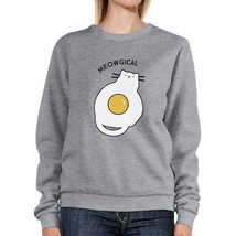 Meowgical Cat And Fried Egg Grey Sweatshirt - $20.99+