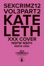 SEX CRIMINALS #12 KATE LETH  XXX VAR  IMAGE  09/16/2015 - $12.99